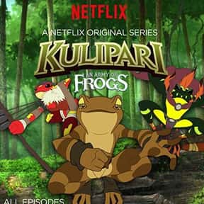 Kulipari: An Army of Frogs is listed (or ranked) 18 on the list The Best Netflix Original Kids Shows