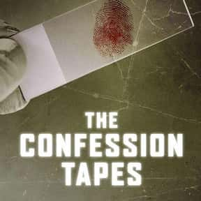 The Confession Tapes is listed (or ranked) 9 on the list The Creepiest Crime TV Shows Ever Made
