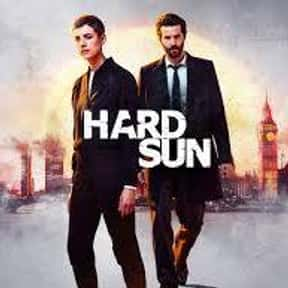Hard Sun is listed (or ranked) 14 on the list The Best TV Shows Set In London