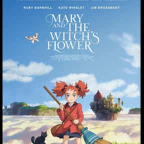 Mary and the Witch's Flower is listed (or ranked) 11 on the list The Best Japanese Language Movies on Netflix