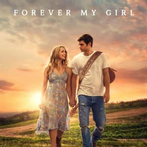 Forever My Girl is listed (or ranked) 12 on the list The Best Musical Love Story Movies