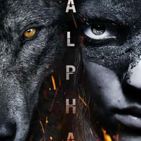 Alpha is listed (or ranked) 22 on the list The Best New Adventure Movies of the Last Few Years