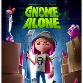 Gnome Alone is listed (or ranked) 25 on the list The Best Children's and Kids' Movies on Netflix