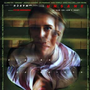 Unsane is listed (or ranked) 25 on the list The Best New Thriller Movies of the Last Few Years