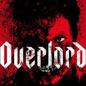 Overlord is listed (or ranked) 3 on the list The 100+ Best Action Movies for Horror Fans