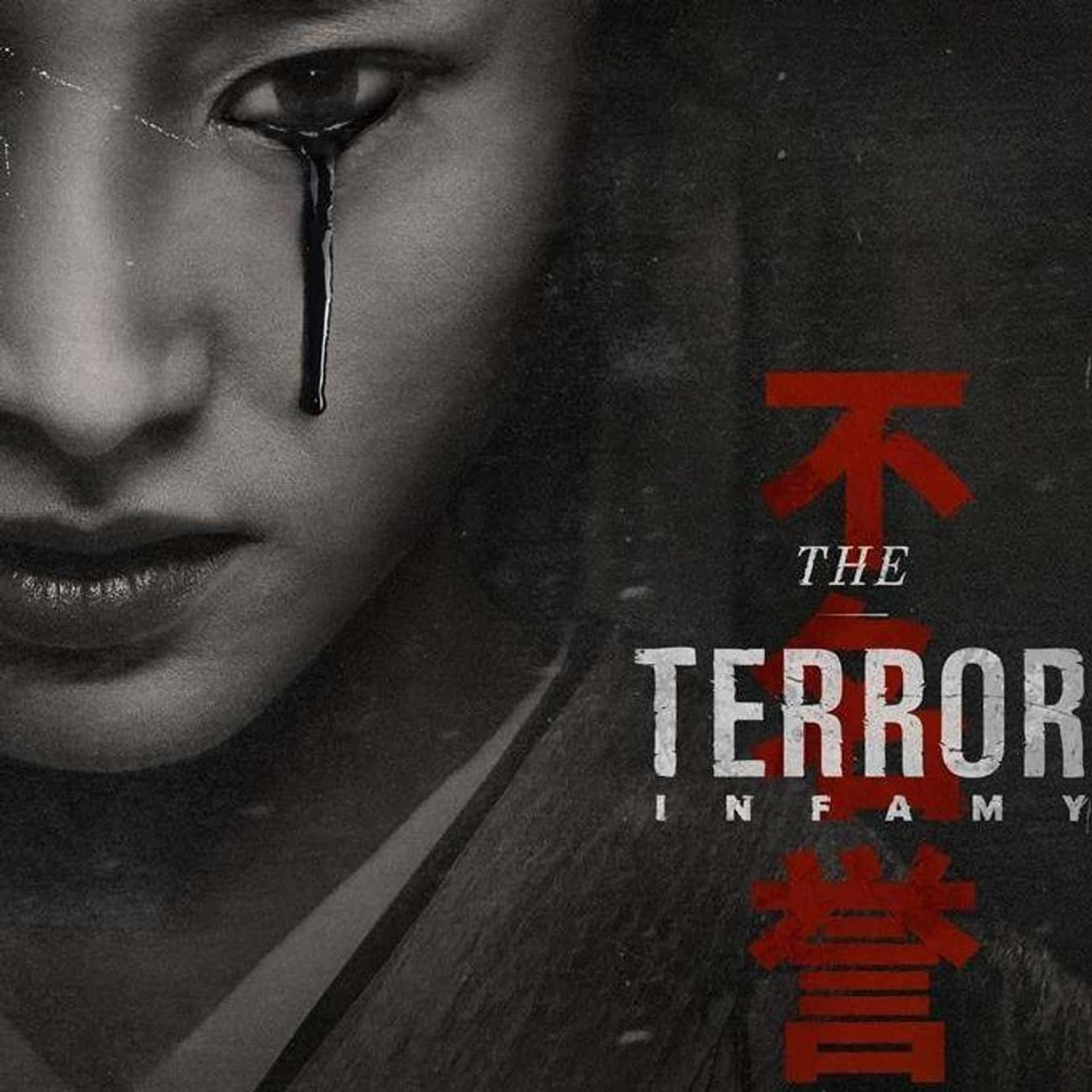 The Terror is listed (or ranked) 4 on the list What To Watch If You Love 'The Twilight Zone'