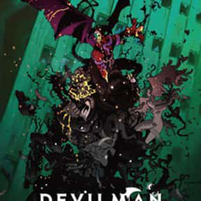 Devilman Crybaby is listed (or ranked) 19 on the list The Best Gore Anime of All Time