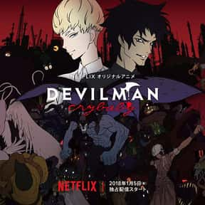 Devilman Crybaby is listed (or ranked) 21 on the list The Best Action Anime On Netflix