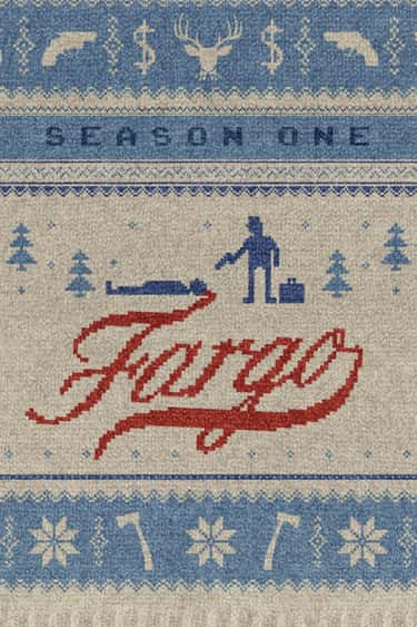 Fargo - Season 1 is listed (or ranked) 2 on the list Best Seasons of 'Fargo'