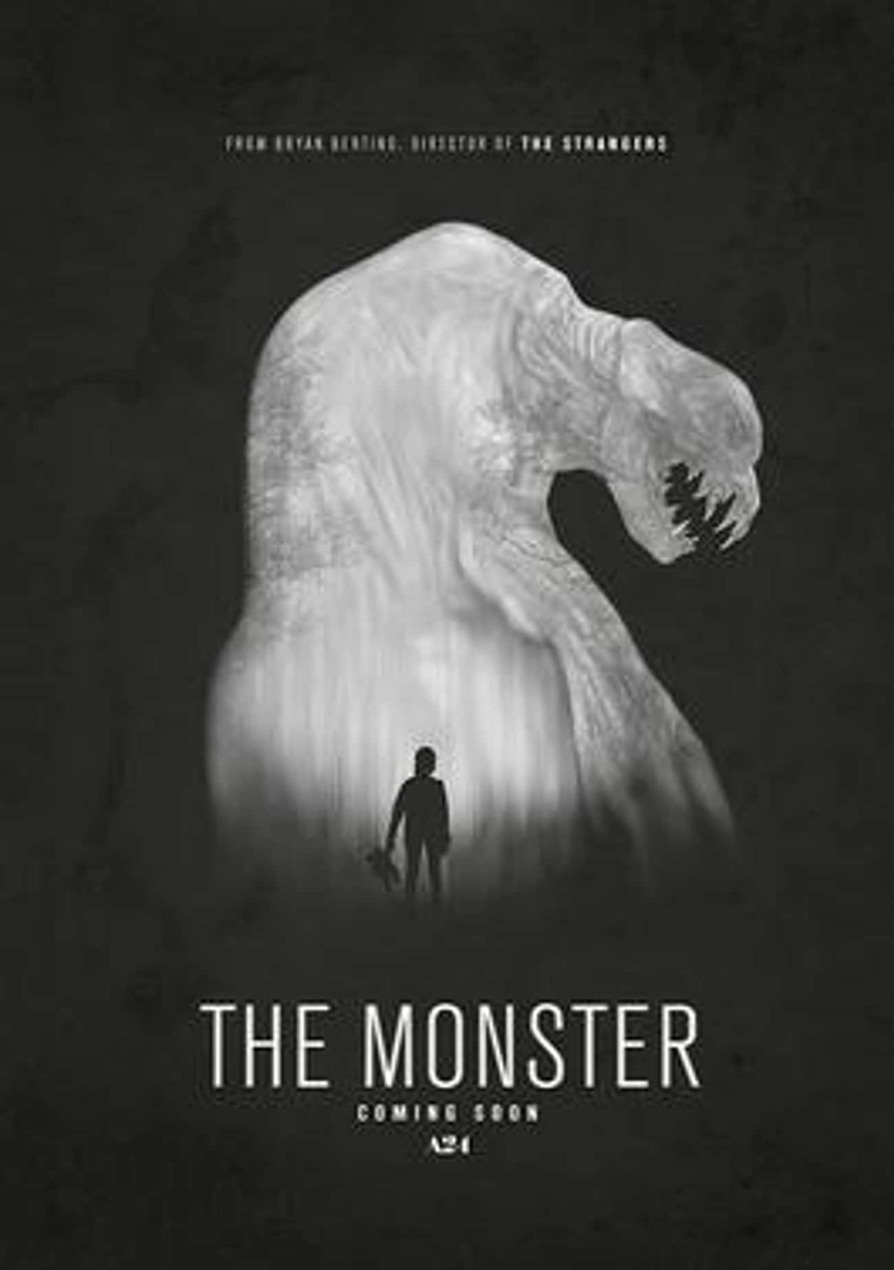 The Monster is listed (or ranked) 4 on the list The Best Monster Movies Streaming on Netflix