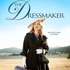 The Dressmaker is listed (or ranked) 7 on the list The Best Kate Winslet Movies