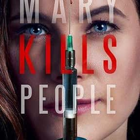 Mary Kills People is listed (or ranked) 11 on the list The Best Medical Dramas On Hulu