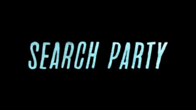 Search Party is listed (or ranked) 5 on the list What to Watch If You Love Atlanta
