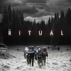 The Ritual is listed (or ranked) 2 on the list The Best Netflix Original Horror Movies