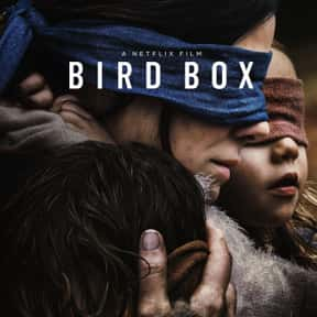 Bird Box is listed (or ranked) 1 on the list The Best Netflix Original Thriller Movies