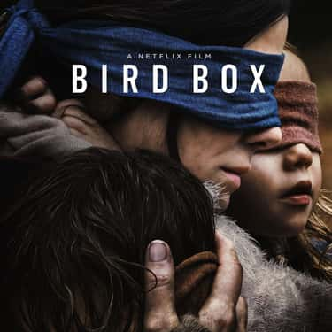 Bird Box is listed (or ranked) 2 on the list Things That Were A Thing: January 2019 Edition