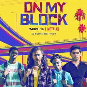 On My Block is listed (or ranked) 8 on the list The Best Netflix Original Comedy Shows