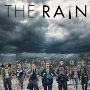 The Rain is listed (or ranked) 22 on the list Sci-Fi Shows You Should Be Watching Now