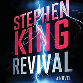 Revival: A Novel is listed (or ranked) 19 on the list The Best Stephen King Audiobooks
