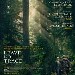 Leave No Trace is listed (or ranked) 20 on the list Which People And Films Will Win Oscars In 2019?