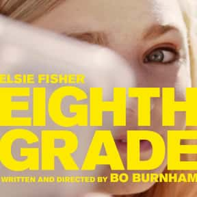 Eighth Grade is listed (or ranked) 21 on the list The Best Movies With A Little Girl Protagonist