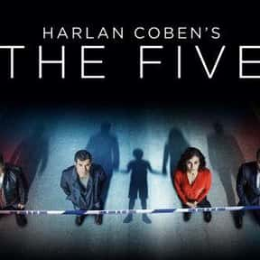 The Five is listed (or ranked) 24 on the list The Best British TV Dramas On Netflix