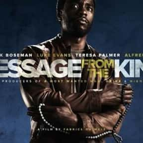 Message from the King is listed (or ranked) 6 on the list Best Chadwick Boseman Movies