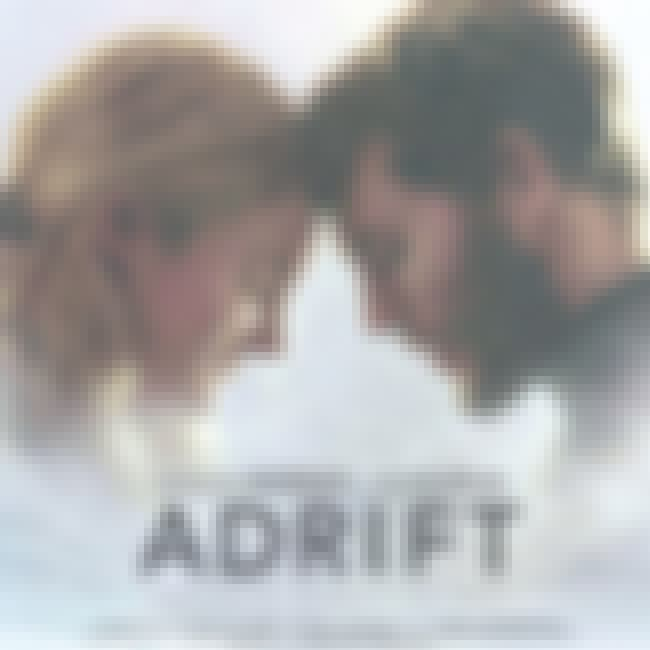 Adrift is listed (or ranked) 1 on the list Movies & TV Shows to Watch If You Love Everything, Everything