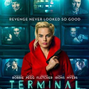 Terminal is listed (or ranked) 24 on the list Best Drama Movies Streaming on Hulu
