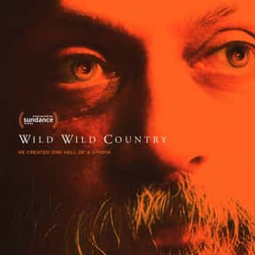 Wild Wild Country is listed (or ranked) 3 on the list The Best Documentary Miniseries