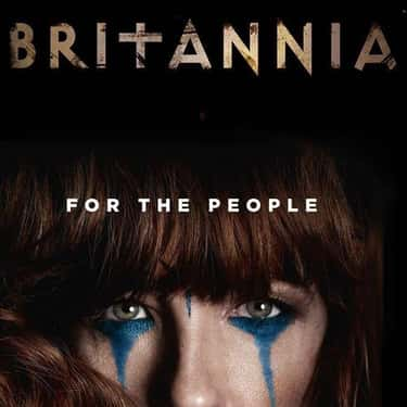 Britannia is listed (or ranked) 2 on the list Rewrite History With These Historical Fantasy Shows