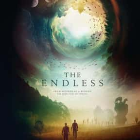 The Endless is listed (or ranked) 19 on the list The Best Time Loop Movies