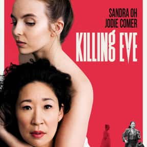 Killing Eve is listed (or ranked) 25 on the list The Best Current Crime Drama Series
