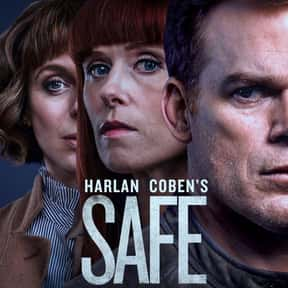 Safe is listed (or ranked) 13 on the list The Best British TV Dramas On Netflix
