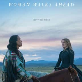 Woman Walks Ahead is listed (or ranked) 15 on the list The Best Western Movies on Amazon Prime