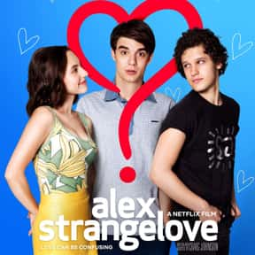Alex Strangelove is listed (or ranked) 16 on the list The Best Comedy Movies on Netflix