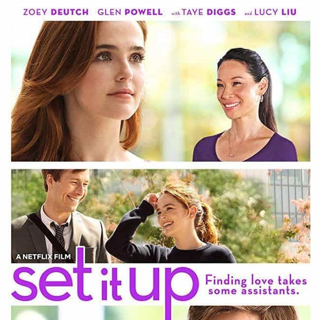 Set It Up is listed (or ranked) 4 on the list The Best Teen Romance Movies On Netflix