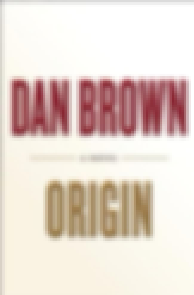 Origin is listed (or ranked) 4 on the list All the Robert Langdon Books, Ranked Best to Worst