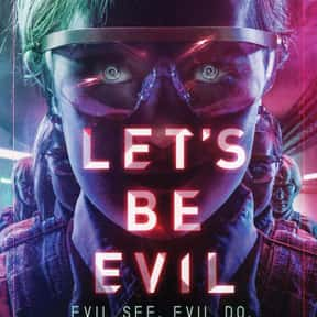 Let's Be Evil is listed (or ranked) 19 on the list Best Science Fiction Movies Streaming on Hulu