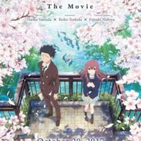 A Silent Voice is listed (or ranked) 10 on the list The Saddest Anime Series of All Time