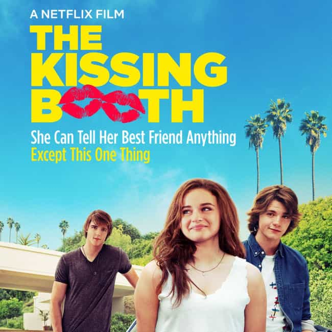 The Kissing Booth is listed (or ranked) 2 on the list The Best Teen Romance Movies On Netflix