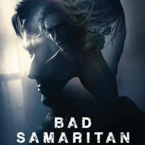 Bad Samaritan is listed (or ranked) 17 on the list The Best Thriller Movies with a Hostage