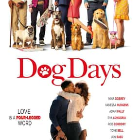 Dog Days is listed (or ranked) 14 on the list The Funniest Movies About Animals
