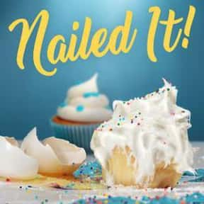 Nailed It! is listed (or ranked) 9 on the list The Best Baking Competition Shows Ever Made