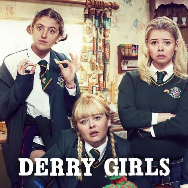 Derry Girls is listed (or ranked) 3 on the list What To Watch If You Love 'Letterkenny'
