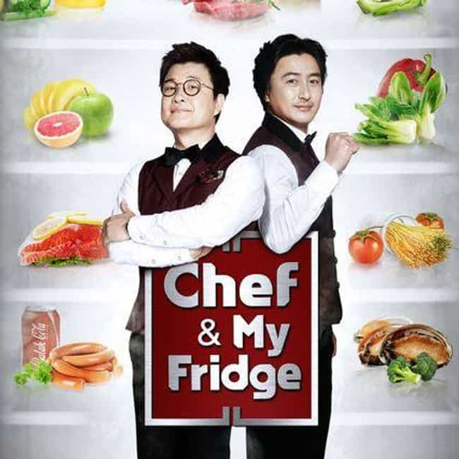 Chef and My Fridge is listed (or ranked) 4 on the list The Best Korean Variety Shows On Netflix