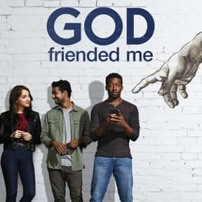 God Friended Me is listed (or ranked) 4 on the list The Best TV Shows With Religious Themes