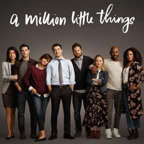 A Million Little Things is listed (or ranked) 13 on the list The Best Drama Shows About Families, Ranked