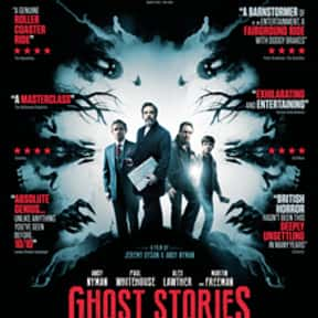 Ghost Stories is listed (or ranked) 19 on the list The Best Netflix Original Horror Movies