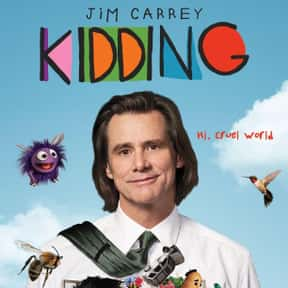 Kidding is listed (or ranked) 22 on the list New TV Shows of the Last Few Years with the Best Overall Acting